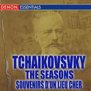 Tchaikovsky: The Seasons - Souvenirs d'un Lieu Cher