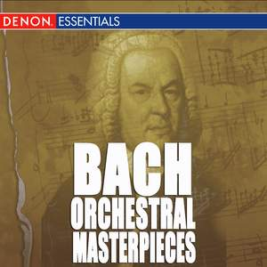 J.S. Bach: Baroque Orchestral Masterpieces