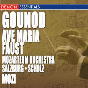 Gounod: Faust Ballet Music - Ave Maria
