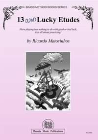 Ricardo Matosinhos: 13 (Un)Lucky Etudes