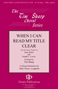 Joseph C. Lowry: When I Can Read My Title Clear