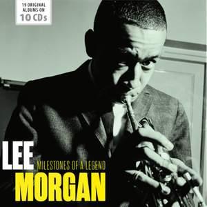 Lee Morgan - Milestones of a Jazz Legend