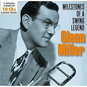 Glenn Miller - Milestones Of A Swing Legend