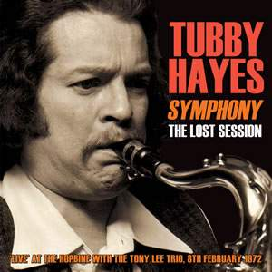 Symphony : the Lost Session 1972 - With Tony Lee Trio