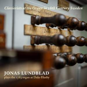 Clavierists at the Organ in 18th-Century Sweden