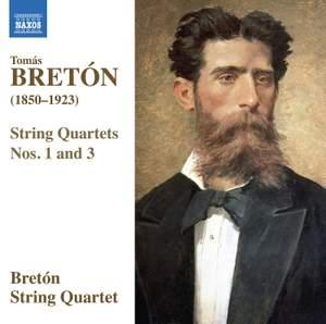 Tomás Bretón: String Quartets Nos. 1 & 3 Product Image