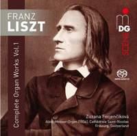 Franz Liszt: Complete Organ Works Volume 1