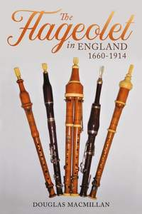 The Flageolet in England, 1660-1914