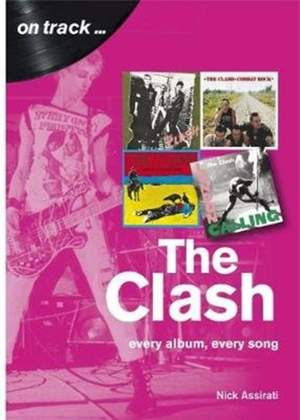 The Clash: Every Album, Every Song  (On Track) Product Image