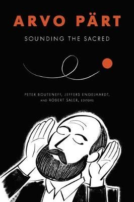 Arvo Part: Sounding the Sacred