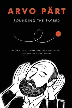 Arvo Part: Sounding the Sacred Product Image
