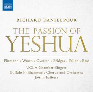 Richard Danielpour: The Passion of Yeshua