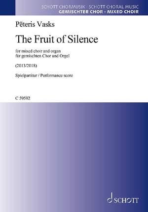 Vasks, P: The Fruit of Silence