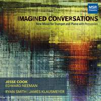Imagined Conversations - New Music for Trumpet and Piano with Percussion