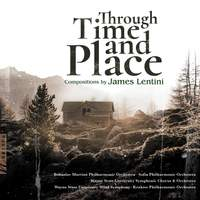 James Lentini: Through Time and Place