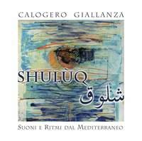 Shulùq: Suoni e ritmi dal Mediterraneo