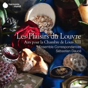 Les Plaisirs du Louvre - Airs pour la Chambre de Louis XIII Product Image