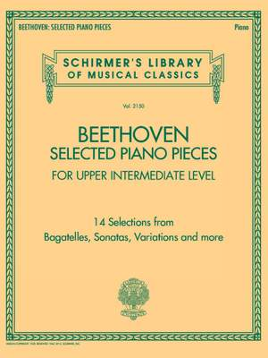 Beethoven: Selected Piano Pieces: Upper Intermediate Level