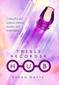 Sarah Watts: Treble Recorder Hub