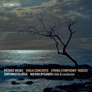 Vasks: Viola Concerto & String Symphony 'Voices'