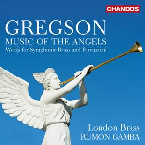 Gregson: Music of the Angels