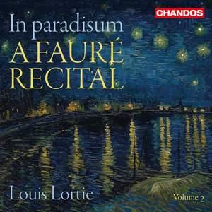 In Paradisum: A Fauré Recital
