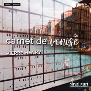 Pierre Henry: Carnet de Venise