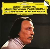 Brahms: Balladen Op. 10 & Schubert: Piano Sonata in A minor, D537