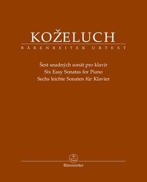 Kozeluch, Leopold: Six Easy Sonatas for Piano