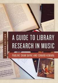 A Guide to Library Research in Music (Second Edition)