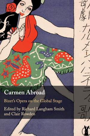 Carmen Abroad: Bizet's Opera on the Global Stage Product Image