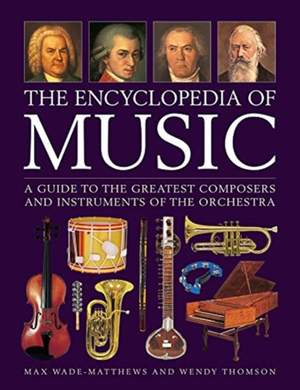 Music, The Encyclopedia of: A guide to the greatest composers and the instruments of the orchestra Product Image
