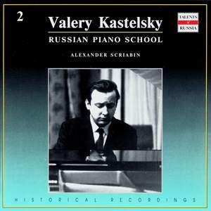 Russian Piano School: Valery Kastelsky, Vol. 2
