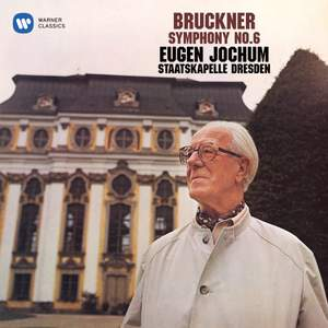 Bruckner: Symphony No. 6 Product Image