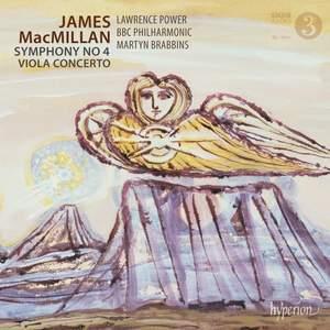 MacMillan: Symphony No. 4 & Viola Concerto