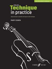 Mary Cohen: Violin Technique in Practice