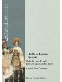Flavia Pappacena: Il Ballo a Torino 1748-1762