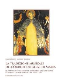 Marco Gozzi_Angelo Rusconi: La Tradizione Musicale Dell'Ordine