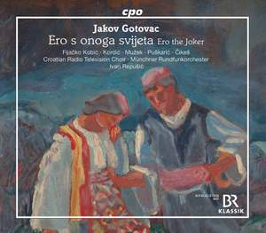 Jakov Gotovac: Ero s Onoga Svijeta (Ero the Joker) Product Image