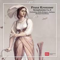 Franz Krommer: Symphonies 6 & 9