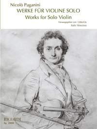 Paganini: Works for Solo Violin