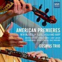 American Premieres - New Music for Flute, Viola and Harp