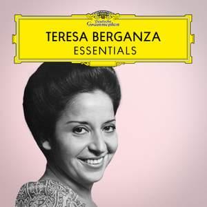 Teresa Berganza: Essentials