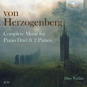 Von Herzogenberg: Complete Music for Piano Duet