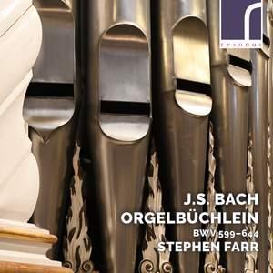 Bach: Orgelbüchlein, BWV 599-644