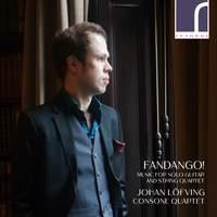 Fandango! - Music for Solo Guitar & String Quartet