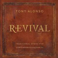 Revival: Traditional Hymns for Contemporary Ensembles