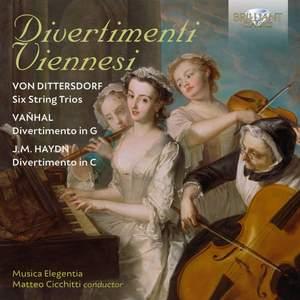 Divertimenti Viennesi: Von Dittersdorf, Vanhal & J.M. Haydn