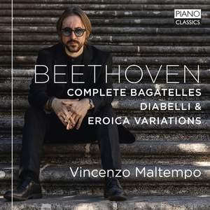 Beethoven: Complete Bagatelles, Diabelli Variations