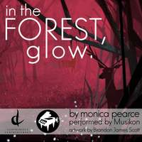 In the Forest, Glow - Single